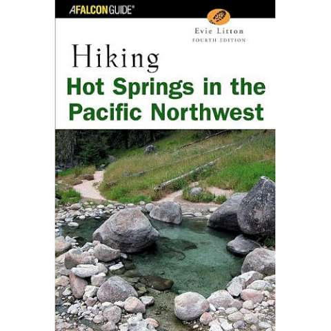 photo: Falcon Guides Hiking Hot Springs in the Pacific Northwest us pacific states guidebook