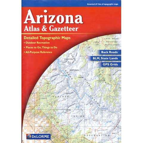 photo: DeLorme Arizona Atlas and Gazetteer us mountain states paper map