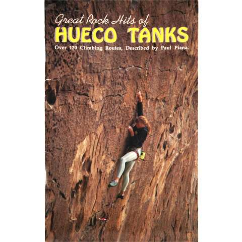 photo: Mountain N' Air Books Great Rock Hits of Hueco Tanks us south guidebook