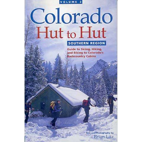 Alpenbooks Colorado Hut To Hut - Vol II: Southern Region