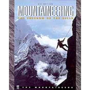 Alpenbooks Mountaineering: The Freedom Of The Hills - hb