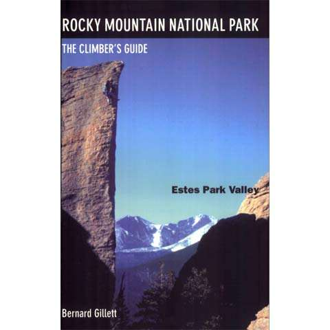 Earthbound Sports Rocky Mountain National Park, the Climber's Guide - Estes Park Valley