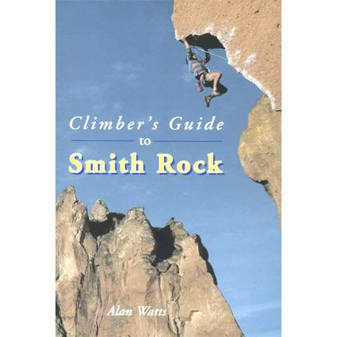 Falcon Guides Climber's Guide to Smith Rock