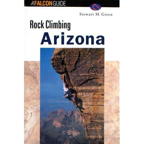 Falcon Guides Rock Climbing Arizona