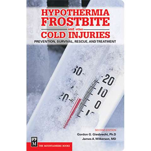 photo: The Mountaineers Books Hypothermia, Frostbite and Other Cold Injuries first aid/safety/survival book