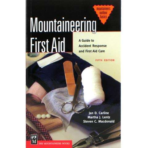The Mountaineers Books Mountaineering First Aid