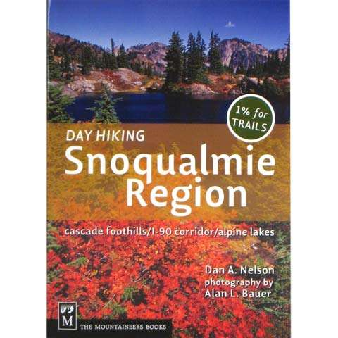 The Mountaineers Books Day Hiking - Snoqualmie Region