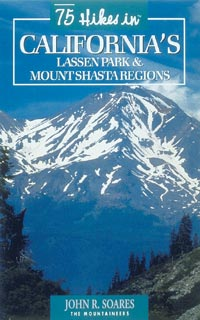 The Mountaineers Books 75 Hikes California's Lassen Park & Mount Shasta Regions